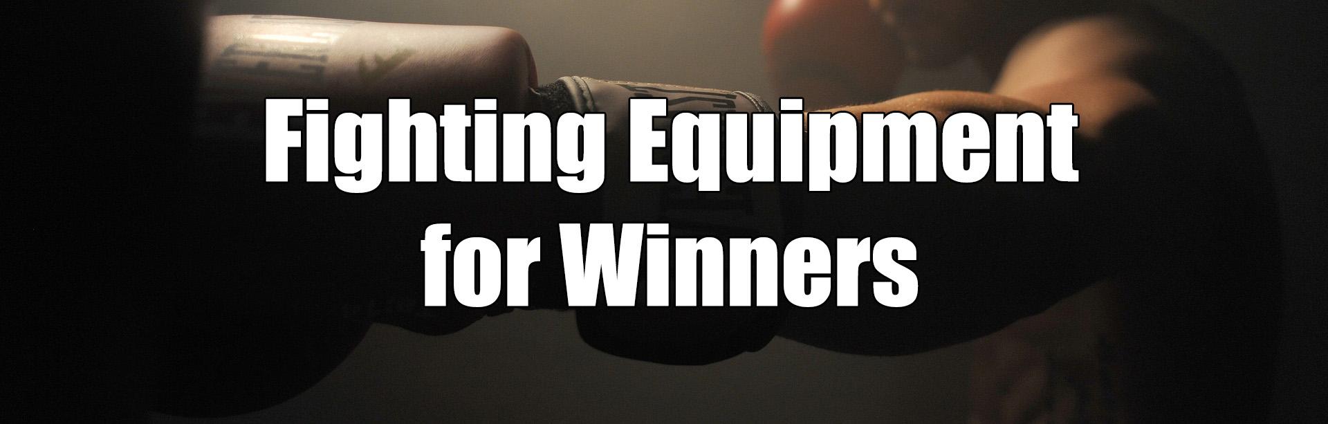 Fighting Equipment - FighterCulture